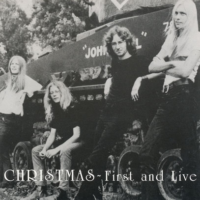 CHRISTMAS/First And Live(Used CD) (1970+71/1st+Live) (クリスマス/Canada)