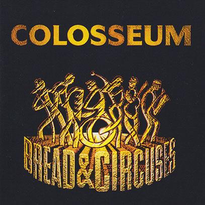 COLOSSEUM/Bread & Circuses(Used CD) (1997/4th) (コロシアム/UK)