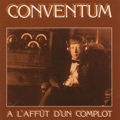 CONVENTUM/A L'affut D'un Complot (1977/1st) (コンヴェンタム/Canada)