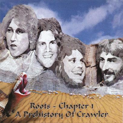 CRAWLER/Roots - Chapter 1: A Prehistory Of Crawler(Used CD) (1972-77/Unreleased) (クロウラー/UK,USA)