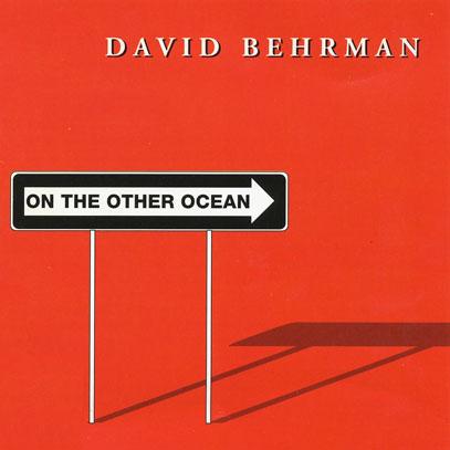 DAVID BEHRMAN/On The Other Ocean (1977/1st) (デヴィッド・バーマン/USA,Austria)