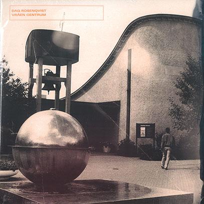 DAG ROSENQVIST/Vraen Centrum(LP) (2021) (ダーグ・ローセンクヴィスト/Sewden)