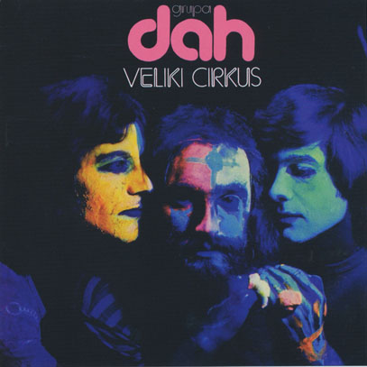 DAH/Veliki Cirkus (1974/1st) (ダフ/Yugoslavia)