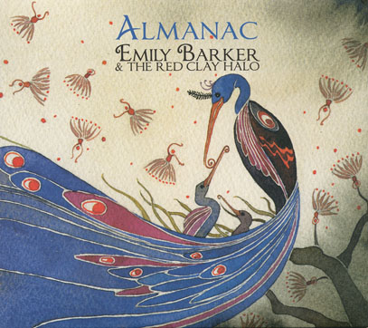 EMILY BARKER & THE RED CLAY HALO/Almanac (2011/2nd) (エミリー・バーカー&ザ・レッド・クレイ・ヘイロー/Australia,UK)