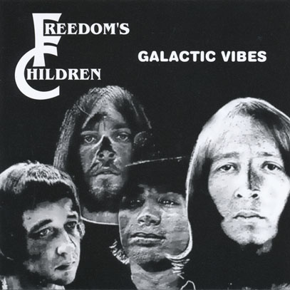 FREEDOM'S CHILDREN/Galactic Vibes (1971/3rd) (フリーダムズ・チルドレン/South Africa)