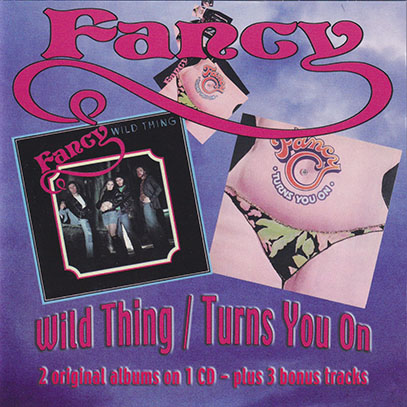 FANCY/Wild Thing/Turns You On (1973-75/1+2th+Singles) (ファンシー/UK)