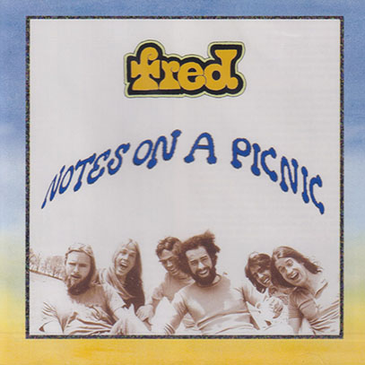 FRED/Notes On A Picnic (1973-74/Unreleased) (フレッド/USA)