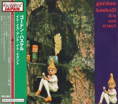 GORDON HASKELL/It Is And It Isn't(イット・イズ・アンド・イット・イズント)(Used CD) (1971/2nd) (ゴードン・ハスケル/UK)