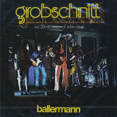 GROBSCHNITT/Ballermann (1974/2nd) (グローブシュニット/German)