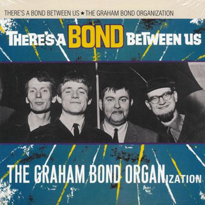 GRAHAM BOND ORGANIZATION/Theres A Bond Between Us (1966/2nd) (グラハム・ボンド・オーガニゼイション/UK)