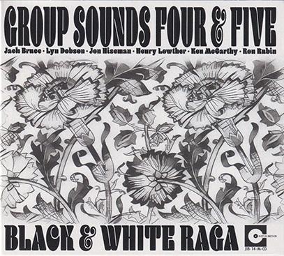 GROUP SOUNDS FOUR & FIVE/Black & White Raga (1965+66/Live) (グループ・サウンズ・フォー&ファイヴ/UK)