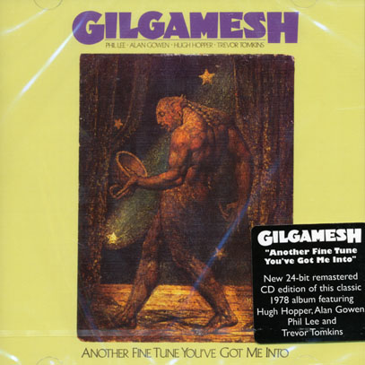 GILGAMESH/Another Fine Tune You've Got Me Into (1978/2nd) (ギルガメッシュ/UK)