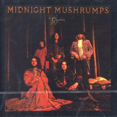 GRYPHON/Midnight Mushrumps (1974/2nd) (グリフォン/UK)