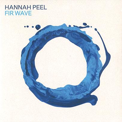 HANNAH PEEL/Fir Wave (2021/6th) (ハンナ・ピール/UK)