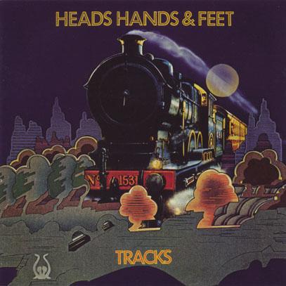 HEADS HANDS & FEET/Tracks (1972/2nd) (ヘッズ・ハンズ・アンド・フィート/UK)