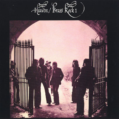 HEAVEN/Brass Rock 1 (1971/only) (ヘヴン/UK)