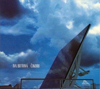 IVA BITTOVA/Cikori (2001) (イヴァ・ビトヴァ/Czech-Slovak)