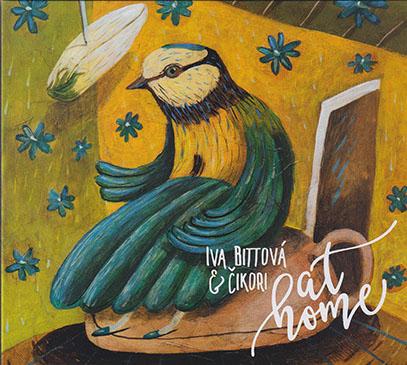 IVA BITTOVA & CIKORI/At Home (2016/2nd) (イヴァ・ビトヴァ&チコリ/Slovak)