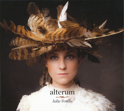 JULIE FOWLIS/Alterum (2017/5th) (ジュリー・ファウリス/UK)