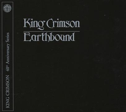 KING CRIMSON/Earthbound: 40th Anniversary Series(CD+DVD)  (1972/Live) (キング・クリムゾン/UK)