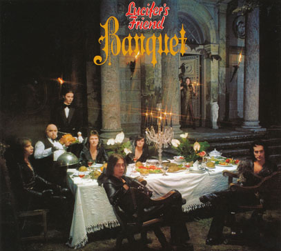 LUCIFER'S FRIEND/Banquet (1974/4th) (ルシファーズ・フレンド/German)