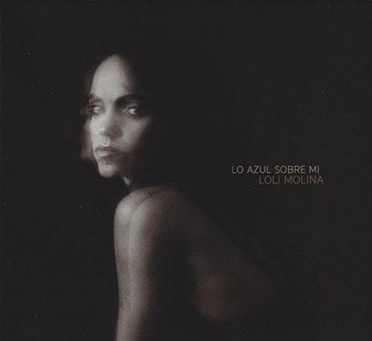 LOLI MOLINA/Lo Azul Sobre Mi (2020/4th) (ロリ・モリーナ/Argentina)