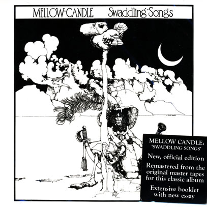 MELLOW CANDLE/Swaddling Songs (1972/only) (メロウ・キャンドル/Ireland)