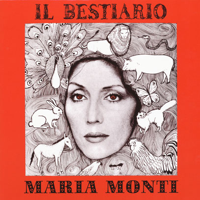 MARIA MONTI/Il Besttario (1974/6th) (マリア・モンティ/Italy)