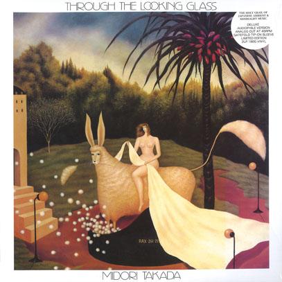 MIDORI TAKADA/Through The Looking Glass(2LP/45rpm) (1983/1st) (高田みどり/Japan)