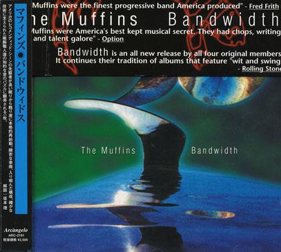 THE MUFFINS/Bandwidth(バンドウィドス)(Used CD) (2002/7th) (ザ・マフィンズ/USA)