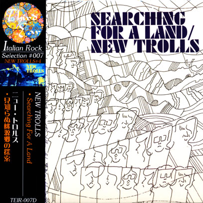 NEW TROLLS/Searching For A Land(見知らぬ桃源郷の探索) (1972/4th) (ニュー・トロルス/Italy)