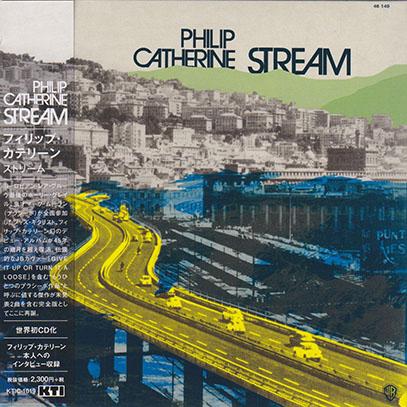 PHILIP CATHERINE/Stream(ストリーム) (1972/1st) (フィリップ・カテリーン/Belgium)