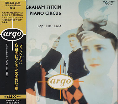 PIANO CIRCUS/Graham Fitkin: Log Line Loud(フィットキン:6台のピアノのための作品集)(Used CD) (1992/2nd) (ピアノ・サーカス/UK,etc)