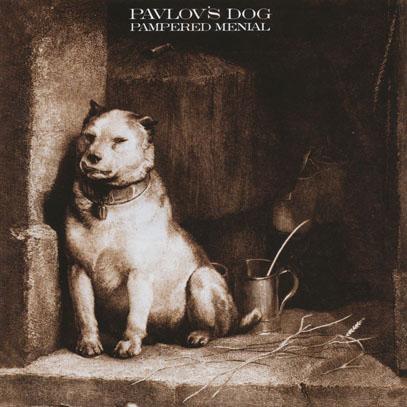 PAVLOV'S DOG/Pampered Menial (1975/1st) (パブロフズ・ドッグ/USA)