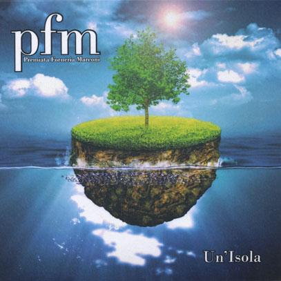 PFM/Un' isola (2014/Live) (プレミアータ・フォルネリア・マルコーニ/Italy)