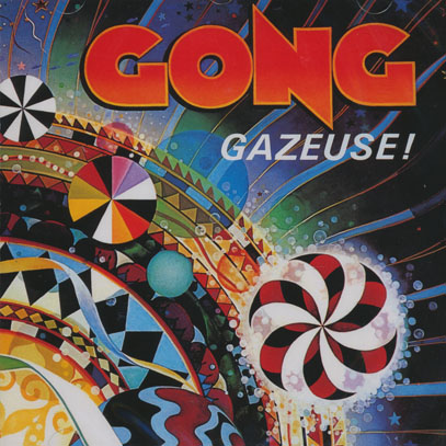 PIERRE MOERLEN'S GONG/Gazeuse! (1977/2nd) (ピエール・ムーランズ・ゴング/France,USA)