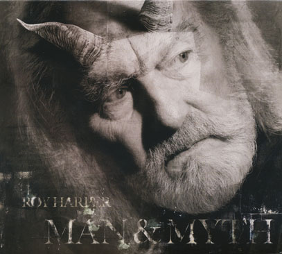 ROY HARPER/Man And Myth (2013) (ロイ・ハーパー/UK)