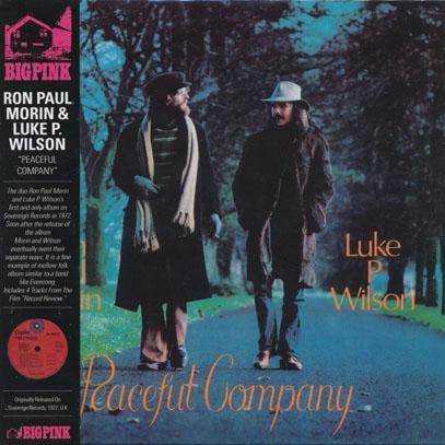 RON PAUL MORIN & LUKE P.WILSON/Peaceful Company (1972/only) (モーリン・アンド・ウィルソン/UK,Canada)