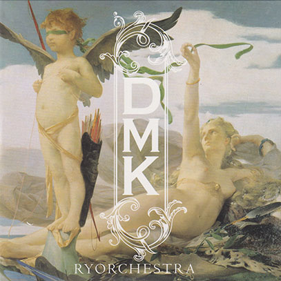 RYORCHESTRA/DMK (2018/1st) (リョーケストラ/Japan)
