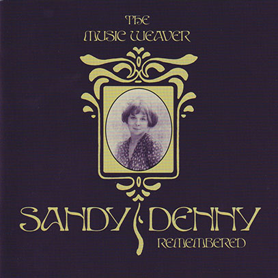 SANDY DENNY/The Music Weaver(2CD) (1960s-70s/Comp.) (サンディ・デニー/UK)