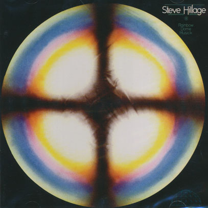 STEVE HILLAGE/Rainbow Dome Music (1979/5th) (スティーヴ・ヒレッジ/UK)