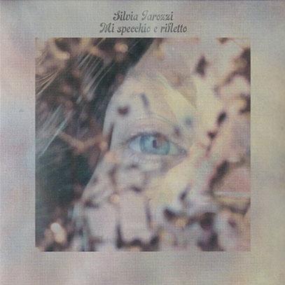 SILVIA TAROZZI/Mi Specchio E Rifletto (2020/2nd) (シルヴィア・タロッツィ/Italy)