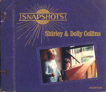 SHIRLEY & DOLLY COLLINS/Snapshots (1966-79/Comp.) (シャーリー&ドリー・コリンズ/UK)