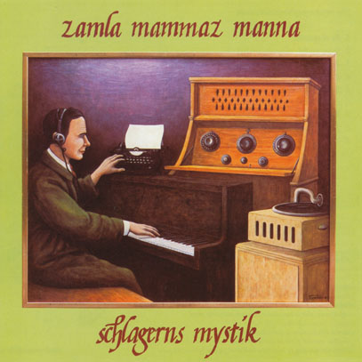ZAMLA MAMMAZ MANNA/The Mystery Of Popular Music / For Older Beginner (1978/4th) (ツァムラ・ママス・マンナ/Sweden)