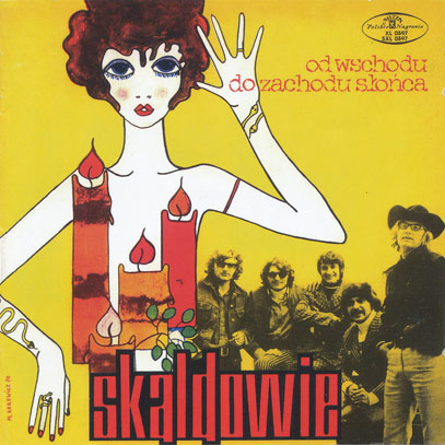 SKALDOWIE/Od Wschodu Do Zachodu Slonca (1970/4th) (スカルドヴィー/Poland)