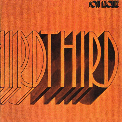 SOFT MACHINE/Third (1970/3rd) (ソフト・マシーン/UK)