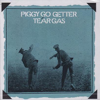 TEAR GAS/Piggy Go Getter (1970/1st) (ティア・ガス/UK)