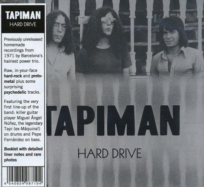 TAPIMAN/Hard Drive (1971/Unreleased) (タピマン/Spain)
