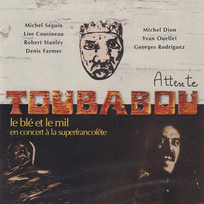 TOUBABOU/Attente + Le Ble Et Le Mil(2CD) (1974+75/1+2th) (トゥバブー/Canada)