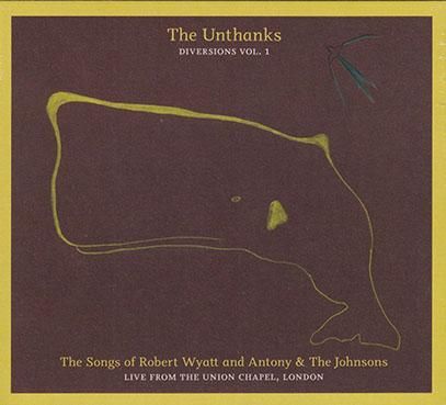 THE UNTHANKS/Diversions Vol.1: The Songs Of Robert Wyatt And Antony & The Johnsons (2011/2nd) (ジ・オンタンクス/UK)